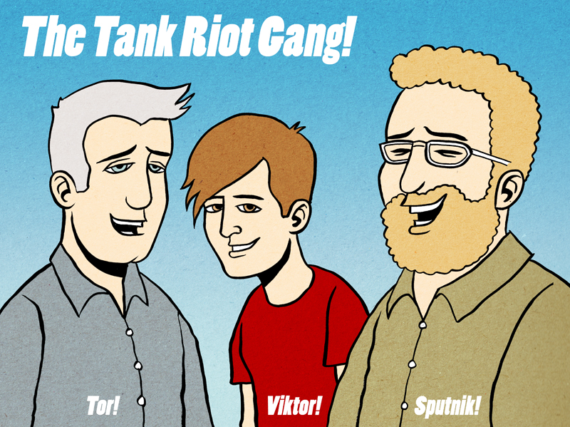 The Tank Riot Gang, by Chris Judge